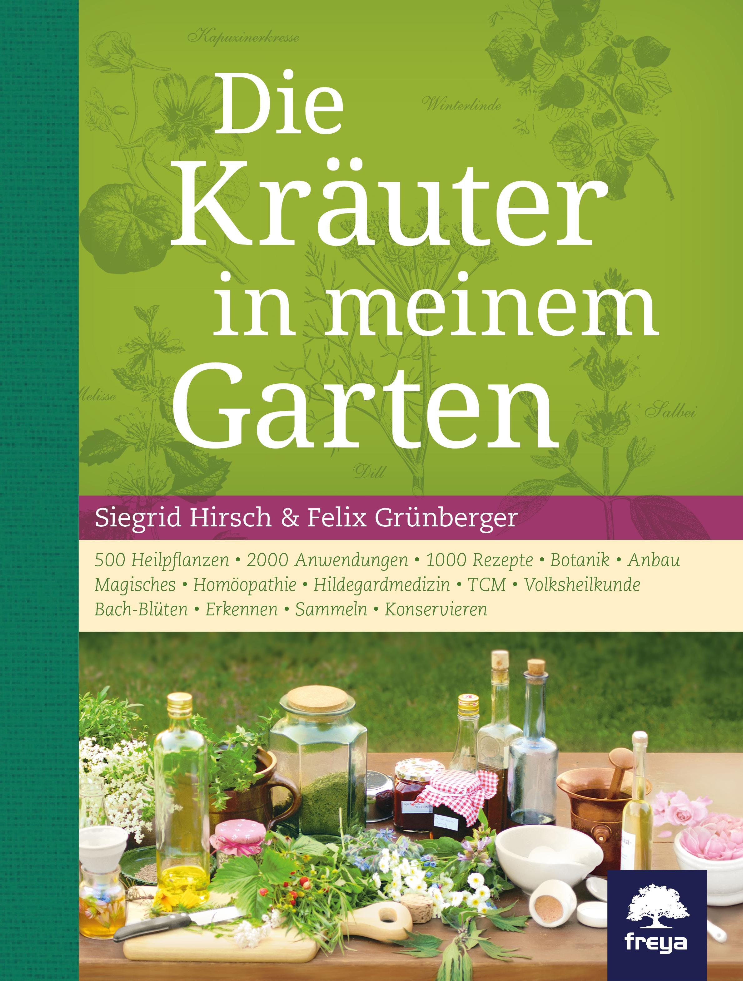 Die Kräuter In Meinem Garten Hirsch Siegrid Autorinnen Freya