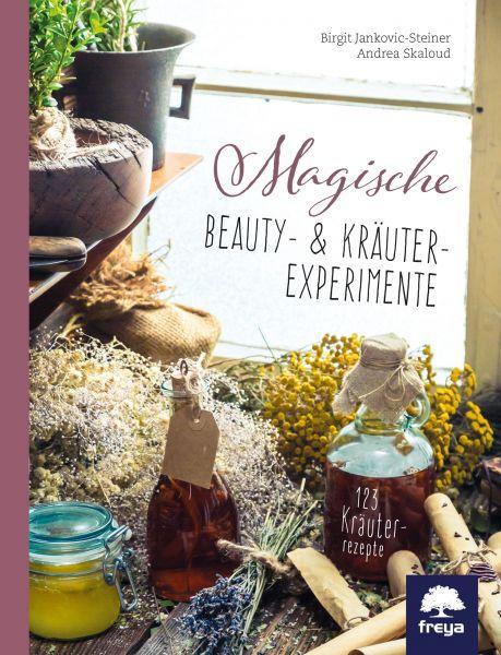 Magische Beauty- & Kräuter-Experimente