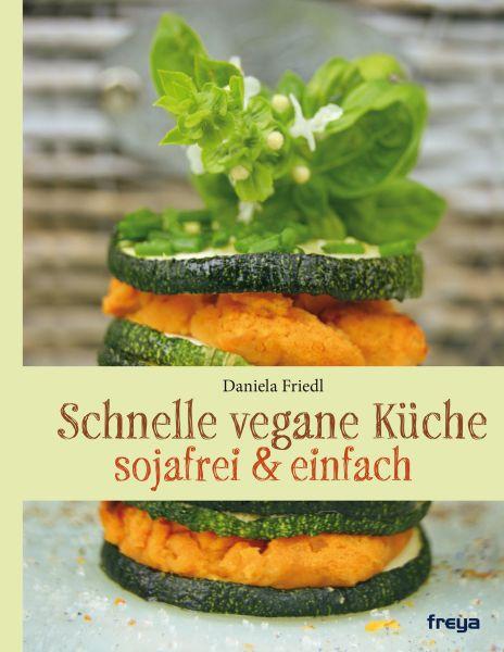 Schnelle vegane Küche