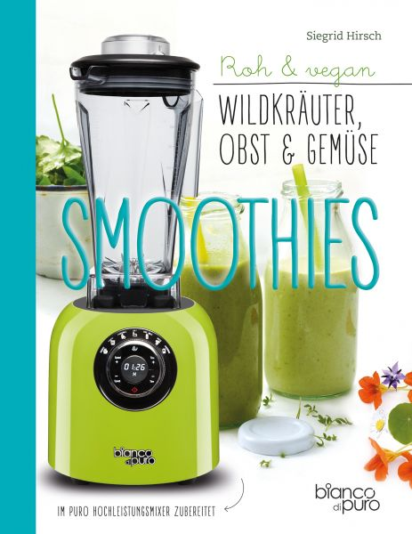 Wildkräuter-, Obst- & Gemüse-Smoothies