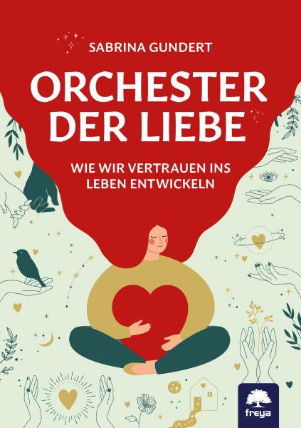Orchester der Liebe