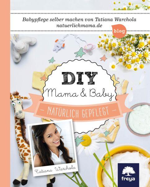 DIY Mama & Baby