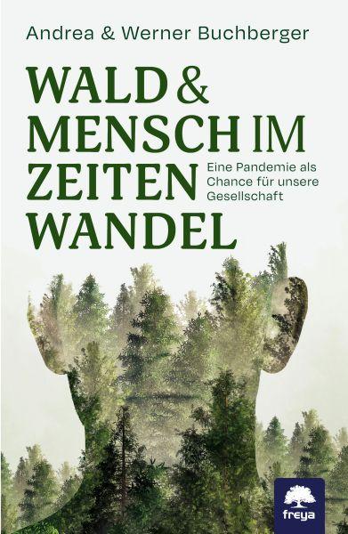 Wald & Mensch im Zeitenwandel