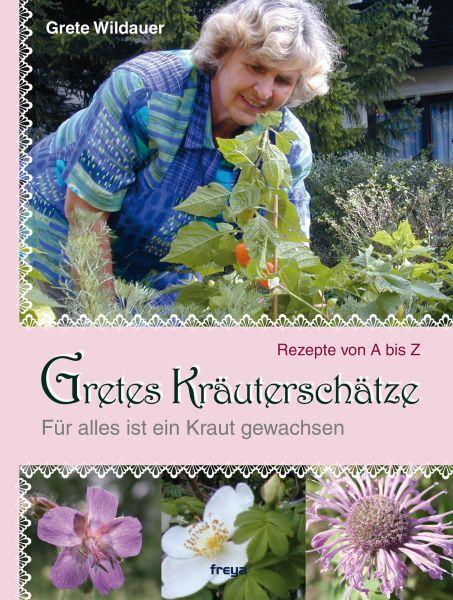 Gretes Kräuterschätze