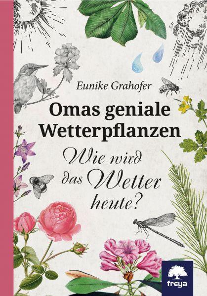 Omas geniale Wetterpflanzen