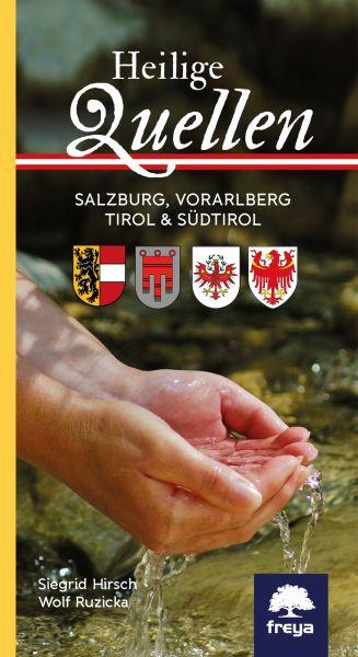Heilige Quellen in Salzburg, Tirol und Vorarlber