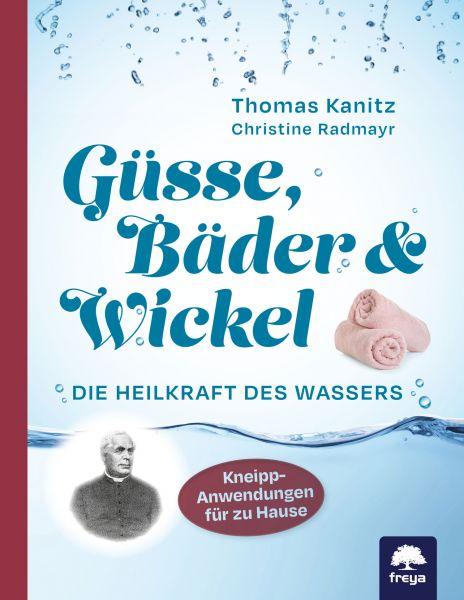 Güsse, Bäder & Wickel