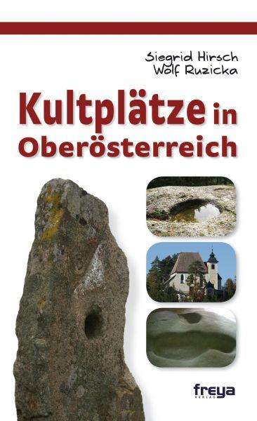 Kultplätze in Oberösterreich