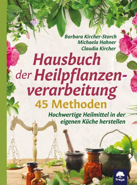 Hausbuch der Heilpflanzenverarbeitung