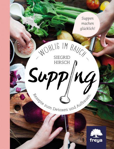 Supping Wohlig im Bauch