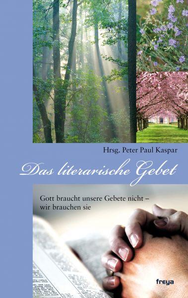 Das literarische Gebet